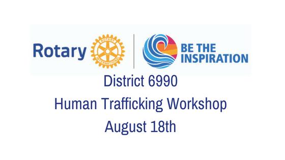 District 6990 Human Trafficking Workshop