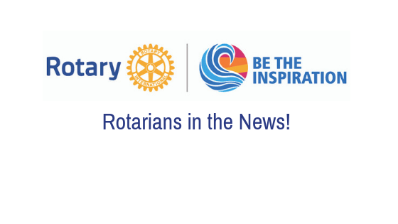 Rotarians in the News!