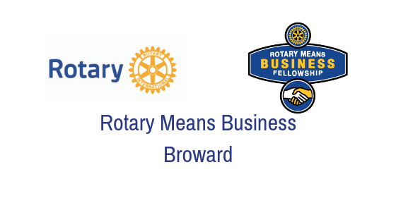 Rotary Means Business Broward- Tuesday, November 20th